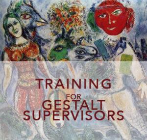 Training for Gestalt Supervisors Acredited by EAGT