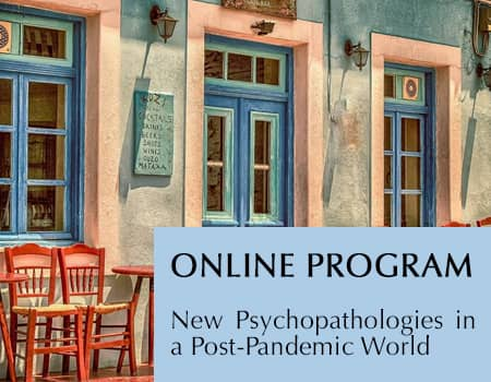 Online Training Course - Relational Interventions for New Psychopathologies in a Post-Pandemic World